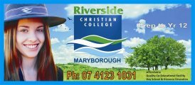 RIVERSIDE CHRISTIAN COLLEGE, MARYBOROUGH QLD